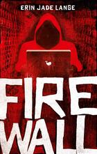 Buchcover Erin Jade Lange: Firewall