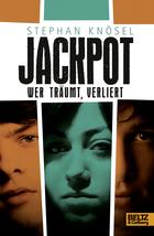 Buchcover Stephan Knösel: Jackpot. Wer träumt, verliert