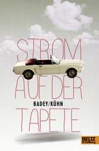 Buchcover Andrea Badey / Claudia Kühn: Strom auf der Tapete