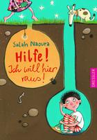 "Buchcover Salah Naoura: ""Hilfe! Ich will hier raus!"""