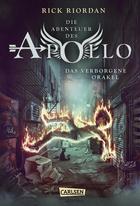 Buchcover Rick Riordan: Die Abenteuer des Apollo. Das verborgene Orakel