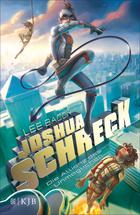 Buchcover Joshua Schreck - Die Allianz des Unmöglichen