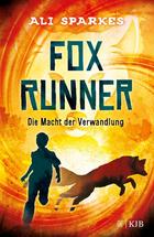 Buchcover Fox Runner. Die Macht der Verwandlung