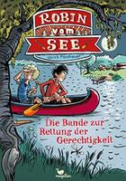 Buchcover Ulrich Fasshauer: Robin vom See – Die Bande zur Rettung der Gerechtigkeit