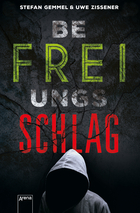 Buchcover Stefan Gemmel und Uwe Zissener: Befreiungsschlag
