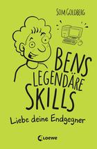 Buchcover Som Goldberg: Bens legendäre Skills – Liebe deinen Endgegner