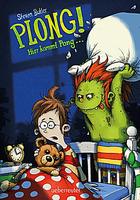 Buchcover Steven Butler: Plong! Hier kommt Pong...