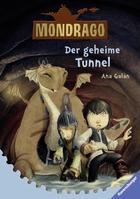 Buchcover Mondrago - Der geheime Tunnel
