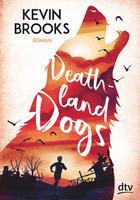Buchcover Deathland Dogs