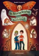 Buchcover Hendrik Lambertus: Die Mitternachtsschule – Erste Stunde Geisterkunde