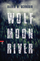 Buchcover Wolf Moon River