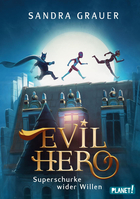 Buchcover Evil Hero. Superschurke wider Willen