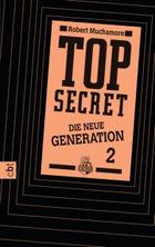Buchcover Top Secret – Die neue Generation 2. Die Intrige