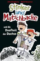 Buchcover Stinker und Matschbacke und die Doofheit der Dachse