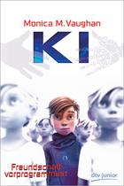 Buchcover K.I. Freundschaft vorprogrammiert