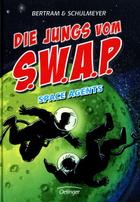 Buchcover Die Jungs vom S.W.A.P. – Space Agents