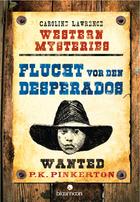 Buchcover Western Mysteries. Flucht vor den Desperados