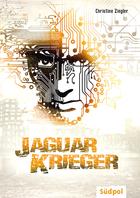 Buchcover Christine Ziegler: Jaguarkrieger