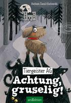 Buchcover Tiergeister AG - Achtung, gruselig!