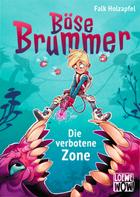 Buchcover Böse Brummer. Die verbotene Zone