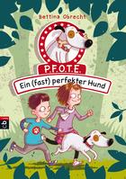 Buchcover Bettina Obrecht: P.F.O.T.E. – Ein (fast) perfekter Hund