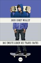 Buchcover Das zweite Leben des Travis Coates