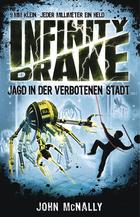 Buchcover Infinity Drake - Jagd in der verbotenen Stadt