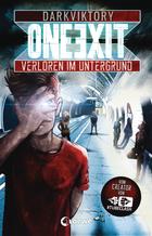 Buchcover One Exit - Verloren im Untergrund