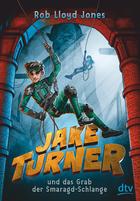 Buchcover Jake Turner und das Grab der Smaragd-Schlange