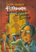 Buchcover 4 ½ Freunde und der Schrei aus dem Lehrerzimmer