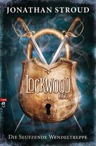Buchcover Die seufzende Wendeltreppe – Lockwood & Co 1