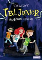 Buchcover F.B.I. Junior - Raubende Roboter