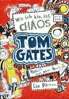 Buchcover Liz Pichon: Tom Gates – Wo ich bin, ist Chaos (Aber ich kann nicht überall sein)