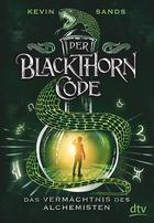 Buchcover Der Blackthorn-Code. Band 1: Das Vermächtnis des Alchemisten