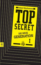 Buchcover Robert Muchamore: Top Secret – Die neue Generation 1. Der Clan