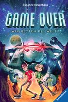 Buchcover Game Over. Wir retten die Welt