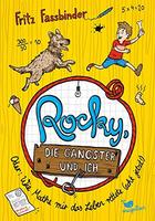 Buchcover Rocky, die Gangster und ich. Oder: Wie Mathe mir das Leben rettete (echt jetzt!)