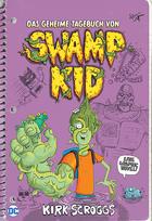 Buchcover Das geheime Tagebuch von Swamp Kid
