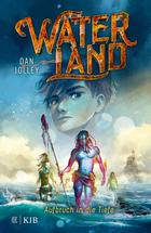 Buchcover Dan Jolley: Waterland - Aufbruch in die Tiefe