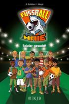 Buchcover Fußball-Haie: Spieler gesucht