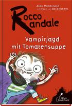 Buchcover Rocco Randale: Vampirjagd mit Tomatensuppe