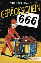 Buchcover Alfred Weidenmann: Gepäckschein 666