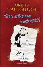 Buchcover Gregs Tagebuch – Von Idioten umzingelt!