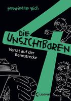 Buchcover Die unsichtbaren 4. Teil 7. Verrat auf der Rennstrecke