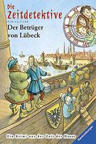 Buchcover Fabian Lenk: Die Zeitdetektive. Der Betrüger von Lübeck