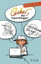 Buchcover Oskar, der Superblogger