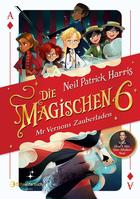 Buchcover Die magischen Sechs. Mr Vernons Zauberladen