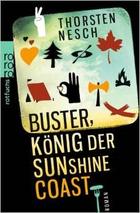 Buchcover Thorsten Nesch: Buster, König der Sunshine Coast
