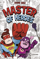 Buchcover Steve Cole: Master of Heroes