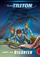 Buchcover Team Triton: Kampf der Giganten